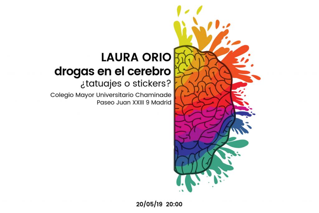 """img=""""Laura-Orio-ucm_cmu-chaminade.png"""" alt=""""Laura Orio drogas en el cerebro"""""""